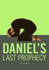 Cover of the book entitled Daniel's last prophecy ‒ £7.50