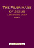 Cover of the book entitled The Pilgrimage of Jesus (Part 1) ‒ £8.50