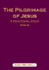 Cover of the book entitled The Pilgrimage of Jesus (Part 2) ‒ £7.50