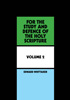 Cover of the book entitled For the study and defence of the holy Scripture (Vol 2) ‒ £8.50