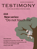 Cover of Testimony magazine volume 85 issue 1010